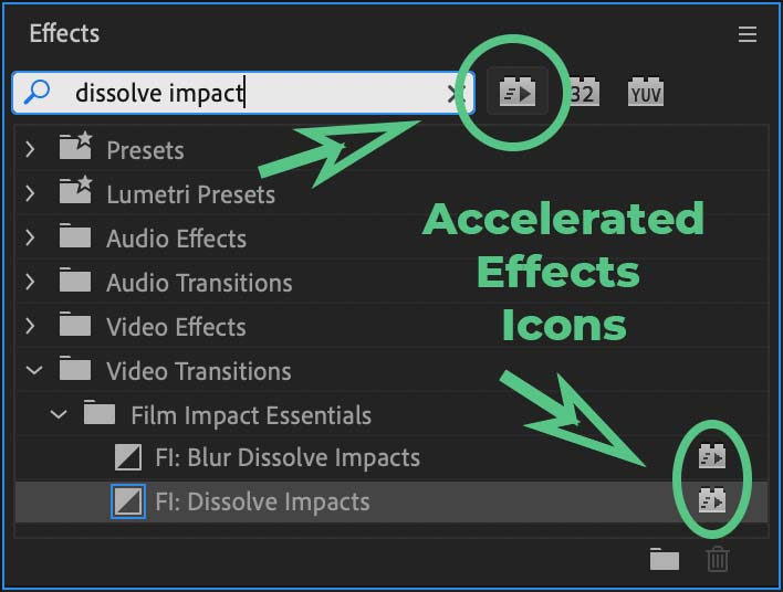 Accelerated Effects Badges in the Premiere Pro Effects library