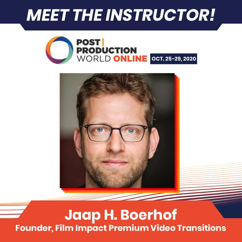 Meet the instructor: Jaap H. Boerhof — Founder and senior developer at Film Impact Premium Video Transitions for Adobe Premiere Pro